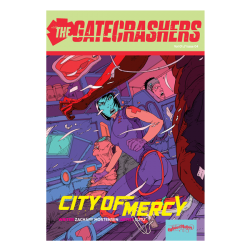 "Issue 04 ""City of Mercy"" the gatecrashers"